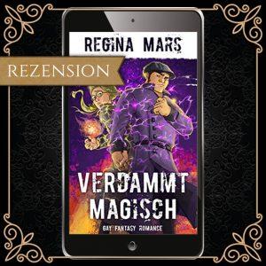 """Cover zu """"Verdammt Magisch"""" von Regina Mars"""