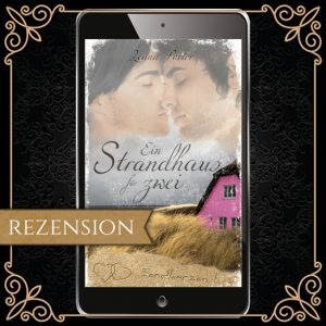 """Cover von """"Ein Strandhaus für zwei"""" - zwei Männer kurz vor dem Kuss, ein pinkes Strandhaus inmitten von Dünen"""
